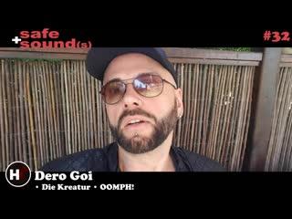 Safe and Sound(s) #32 - Dero Goi (@OOMPH!  Die Kreatur).mp4