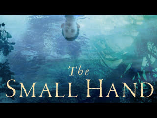 Маленькая Рука (Роман Сьюзан Хилл) (2019) The Small Hand (Susan Hill's Ghost Story)