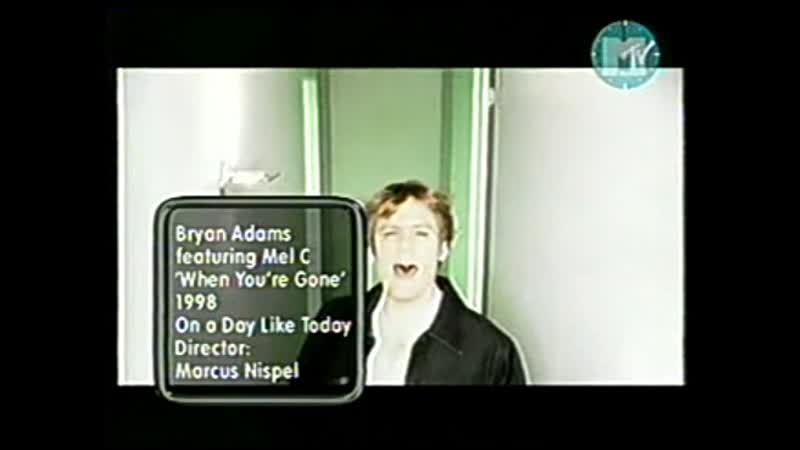 Bryan adams mel c when you're gone mtv