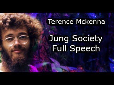 Terence Mckenna Jung Society Full Speech