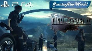 Final Fantasy XV [PS4] Прохождение на русском #6 - Падение Инсомнии