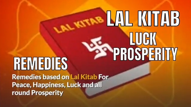 Lal Kitab Remedies for Peace Happiness Luck and all round Prosperity