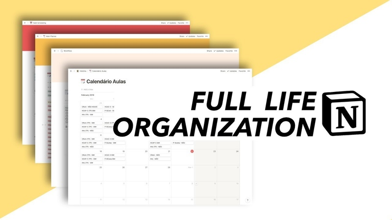 Full life organization with Notion