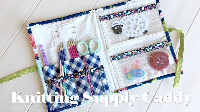 Knitting Supply Caddy TUTORIAL