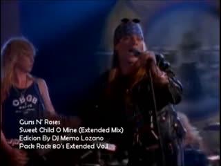 Guns N' Roses - Sweet Child O' Mine (Extended Mix)
