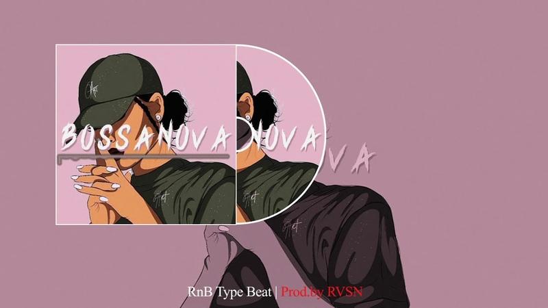 ПЛАТИНА xPLOHOYPAREN R B Soul X Smooth R B Type Beat BOSSANOVA NEW INSTRUMENTAL 2020