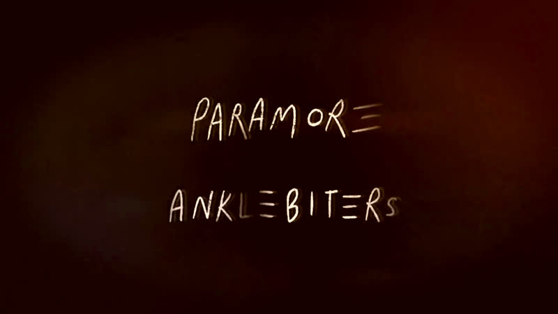 Paramore Anklebiters 1080p