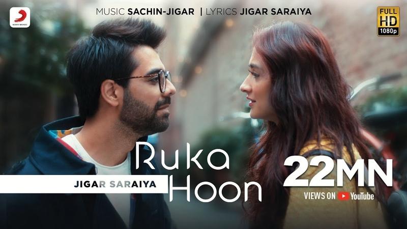 Ruka Hoon | Jigar Saraiya | Sachin - Jigar | Sanjeeda Shaikh | Official Music Video
