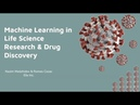 Machine Learning in Life Science Research Drug Discovery