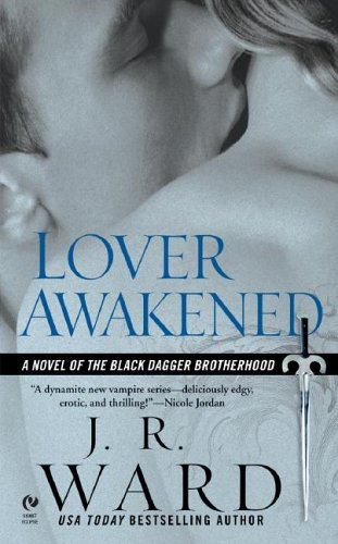 Lover Awakened (Black Dagger Brotherhood #3)