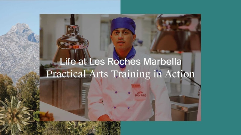 Life at Les Roches Marbella Practical Arts Training in Action