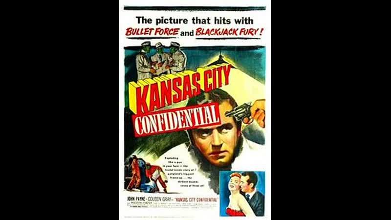 Kansas City Confidential 1952 John Payne Coleen Gray Preston Foster