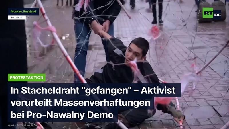 In Stacheldraht gefangen Aktivist verurteilt Massenverhaftungen bei Pro Nawalny Demo