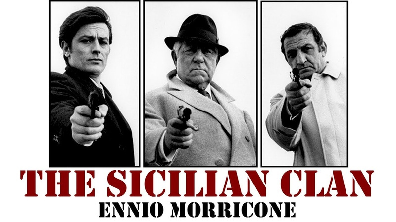 The Sicilian Clan ● Ennio Morricone Le Clan des Siciliens High Quality Audio HD