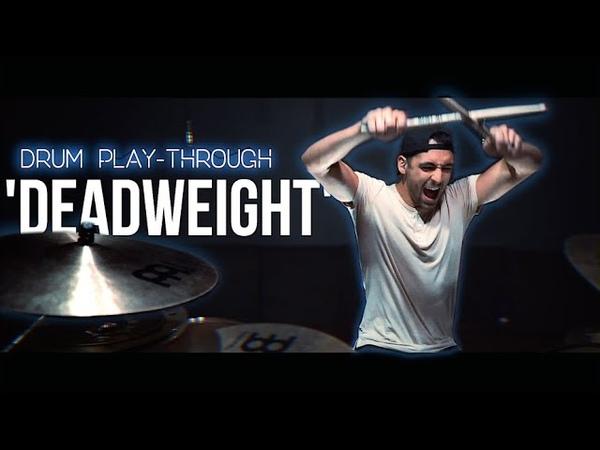 I Prevail Deadweight Drum Play Through