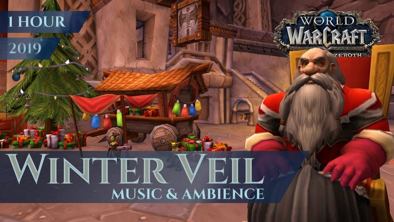 Feast of Winter Veil 2018 2019 Music Ambience 1 hour 4K World of Warcraft BfA