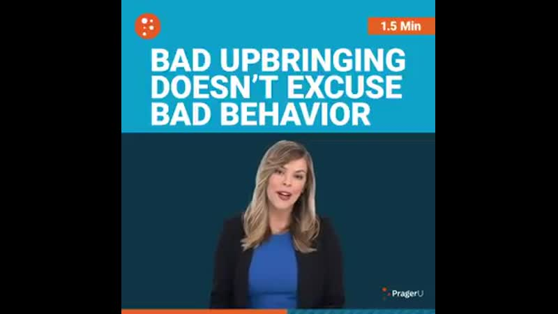PragerU - You cant become a better human being until you can take responsibility for your own mistakes.