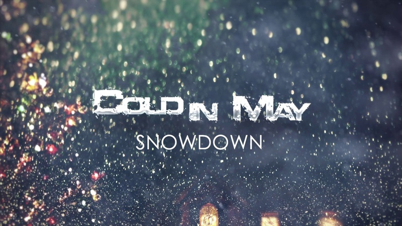 Cold In May - Snowdown