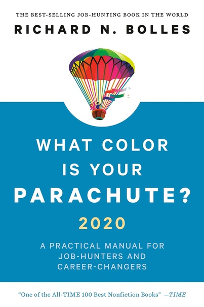 What Color Is Your Parachute by Richard N. Bolles