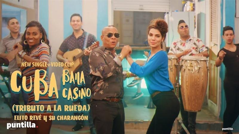 Elito Revé y su Charangón Cuba Baila Casino I Tributo a la Rueda de Casino