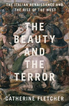 Book cover The Beauty and the Terror  - Catherine Fletcher