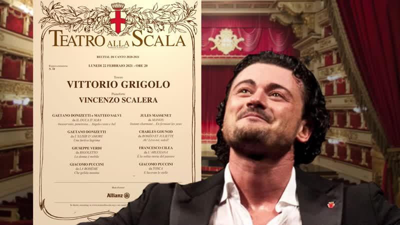 Teatro alla Scala Recital Vittorio Grigolo Donizetti Verdi Gounod Massenet Cilea Bizet Puccini Milan 22 02 2021