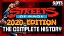Streets Of Rage: The Complete History - SGR (2020 edition)