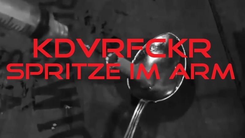 KADAVERFICKER Spritze im Arm Official Video