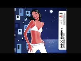 Hed Kandi_ Disco Kandi 4 - CD1