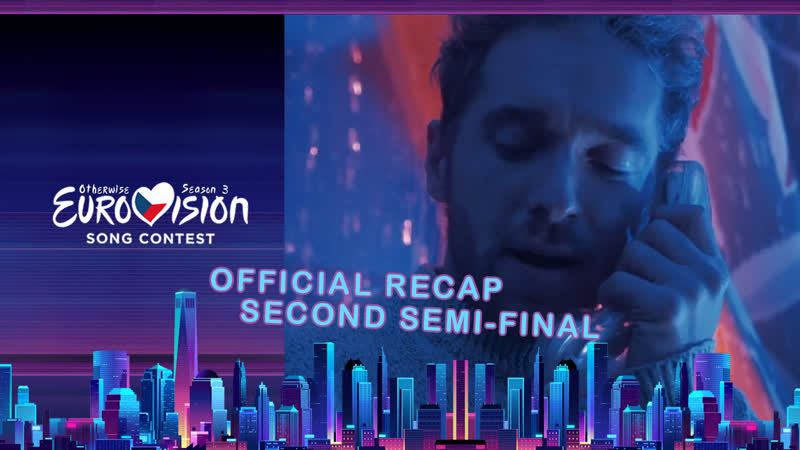 Otherwise Eurovision Song Contest 2017 Season 3 Second Semi Final Official Recap