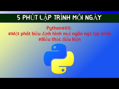 Python03Một phát biểu định hình mọi ngôn ngữ lập trình, Biểu thức điều kiện