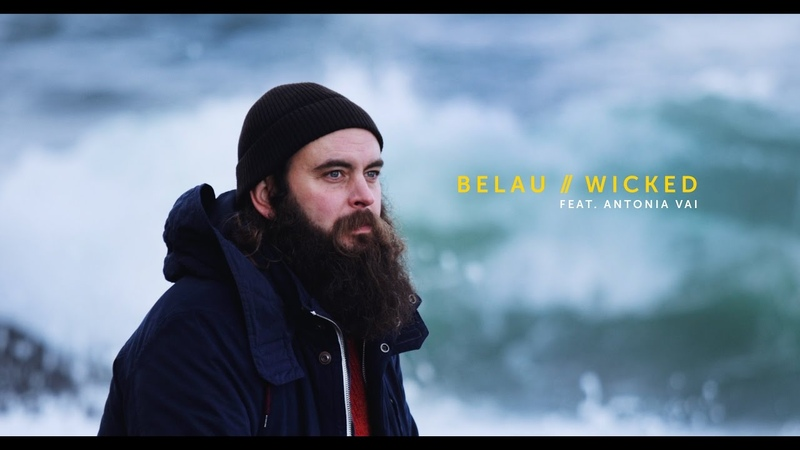 BELAU WICKED ft. ANTONIA VAI (OFFICIAL 4K MUSIC VIDEO)